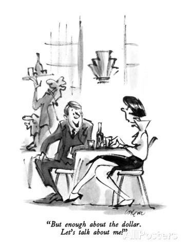 lee-lorenz-but-enough-about-the-dollar-let-s-talk-about-me-new-yorker-cartoon